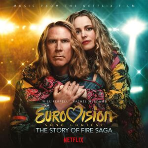 Eurovision Song Contest: The Story of Fire Saga (Music From the Netflix Film) [Import]