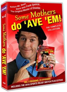 Some Mothers Do 'Ave 'Em!: The Complete Collection