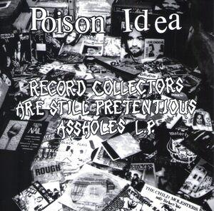 Record Collectors Are Still Pretentious Assholes [Explicit Content]