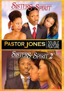 Pastor Jones: Sisters in Spirit /  Sisters in Spirit 2