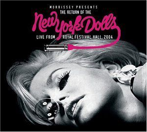 Morrissey Presents Return Of The New York Dolls: Live From Royal Festival Hall 2004 [Import]