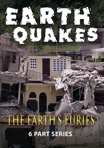 The Earth's Furies: Earthquakes