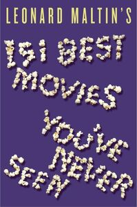 151 BEST MOVIES YOUVE NEVER SEEN