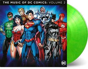 Dc Comics The Music Of: Vol. 2