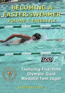 Becoming A Fast Swimmer, Vol. 1: Freestyle