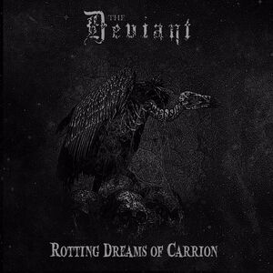 Rotting Dreams Of Carrion
