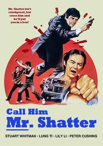Call Him Mr. Shatter (aka Shatter)