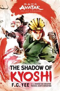 AVATAR THE LAST AIRBENDER THE SHADOW OF KYOSHI