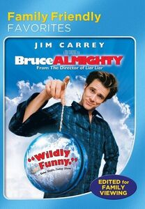 Bruce Almighty (Family Friendly Version)