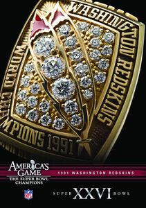 Nfl America's Game: 1991 Redskins (Super Bowl XXVI)