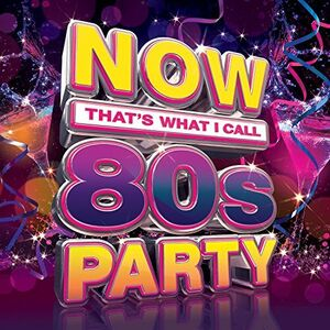 Now That's What I Call 80s Party /  Various [Import]