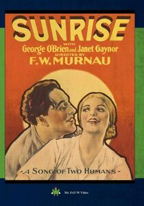 Sunrise (aka Sunrise: A Song of Two Humans)