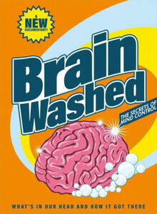 Brainwashed: The Secrets Of Mind Control