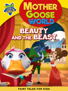 Mother GooseWorld: Beauty And The Beast
