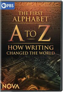 NOVA: A to Z - The First Alphabet And How Writing Changed The World