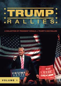 Trump Rallies, Vol. 1