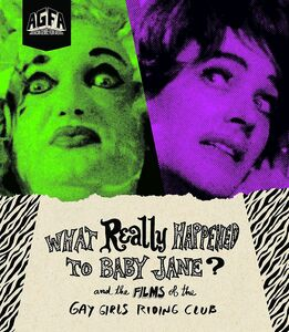 What Really Happened to Baby Jane? and Films of the Gay Girls Riding Club