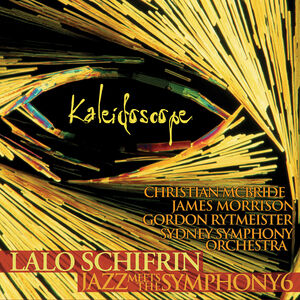 Kaleidoscope: Jazz Meets The Symphony #6