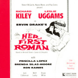 Her First Roman (25th Anniversary Cast Recording)
