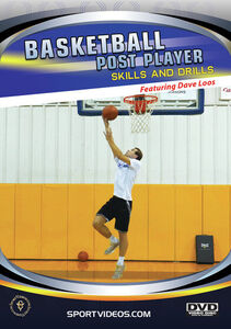 Basketball Post Player: Skills And Drills