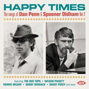 Happy Times: Songs Of Dan Penn & Spooner Oldham Vol 2 /  Various [Import]