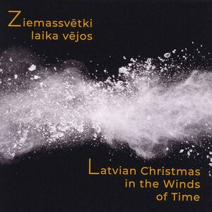 Latvian Christmas in the Winds of Time