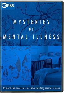 The Mysteries of Mental Illness