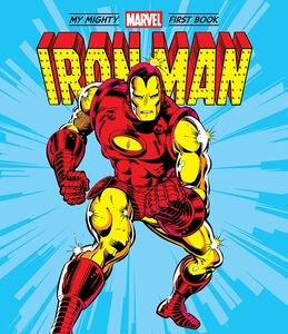 IRON MAN MY MIGHTY MARVEL FIRST BOOK