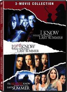 I Know What You Did Last Summer /  I Still Know What You Did Last Summer /  I'll Always Know What You Did Last Summer