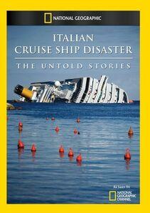 Italian Cruise Ship Disaster: The Untold Stories