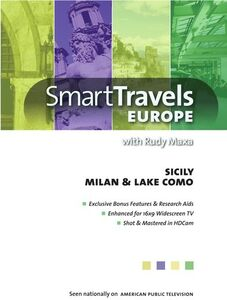 Smart Travels Europe With Rudy Maxa: Sicily /  Milan and Lake Como