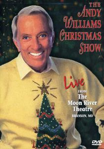 The Andy Williams Christmas Show: Live From the Moon River ...