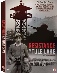 Resistance At Tule Lake