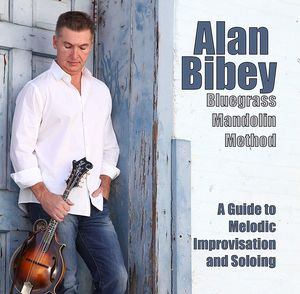Bluegrass Mandolin Method: A Guide To Melodic