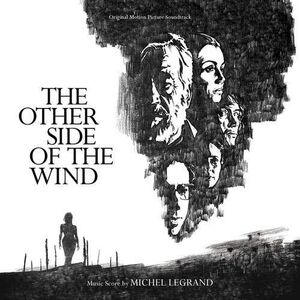 The Other Side of the Wind (Original Motion Picture Soundtrack)