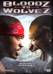 Bloodz Vs. Wolvez