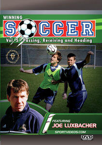 Winning Soccer, Vol. 5: Passing, Receiving And Heading