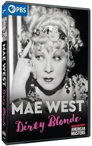 American Masters: Mae West: Dirty Blonde