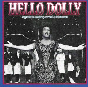 Hello, Dolly! (Original 1970 Broadway Cast)
