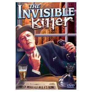 The Invisible Killer