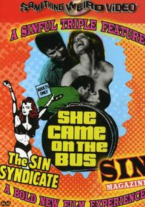 Sin Syndicate /  Sin Magazine /  She Came on the Bus