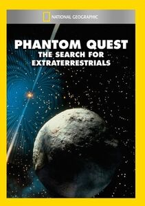 Phantom Quest: The Search for Extra Terrestrials