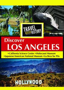 TRAVEL THRU HISTORY DiscoverLos Angeles