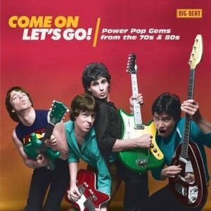 Come On Let's Go! Power Pop Gems From The 70s & 80s /  Various [Import]
