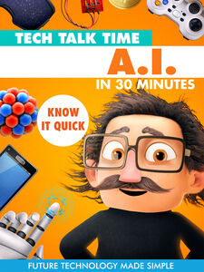 Tech Talk Time AI In 30 Minutes