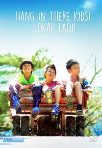Hang In There Kids! Lokah Laqi!