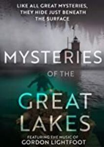 Mysteries Of The Great Lakes