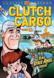 Clutch Cargo Volume 12