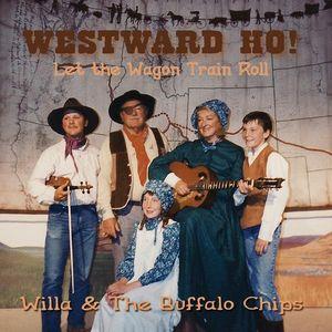 Westward Ho Let the Wagon Train Roll
