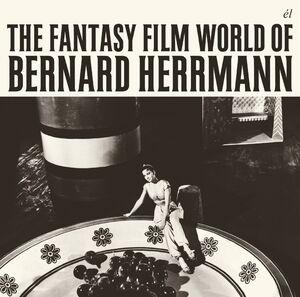 The Fantasy Film World of Bernard Herrmann [Import]